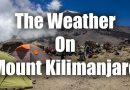 Everything About The Weather On Mount Kilimanjaro