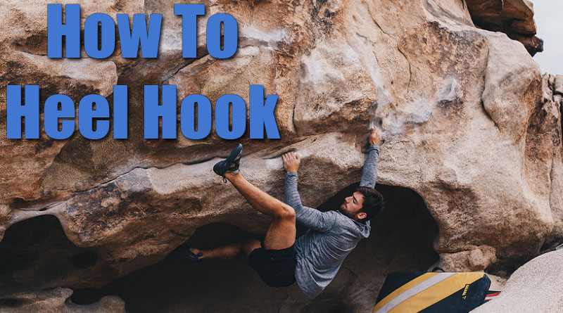 How to Heel Hook Climbing